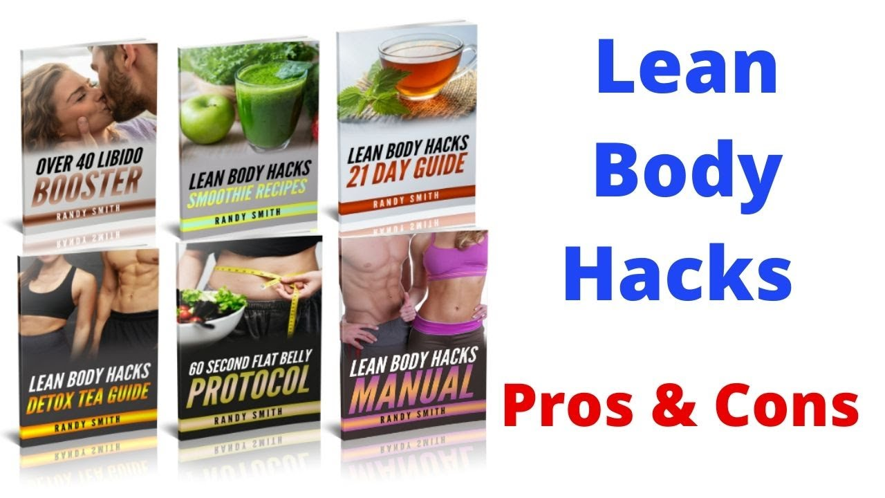 lean body hacks review- pros and cons