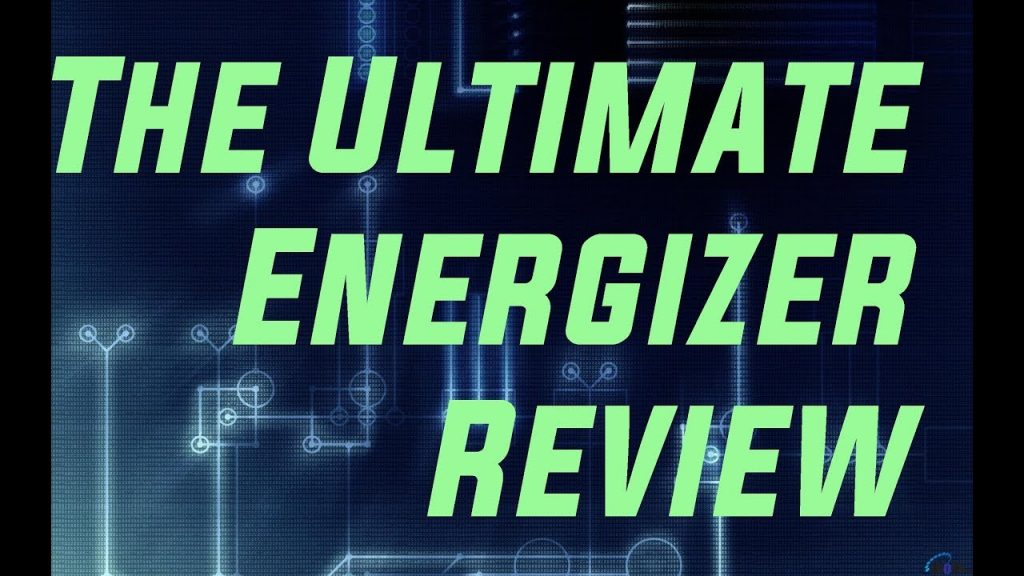 The ultimate energizer review