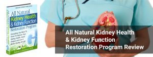 how-to-improve-kidney-function-all-natural-kidney-health-and-kidney-function-restoration-program